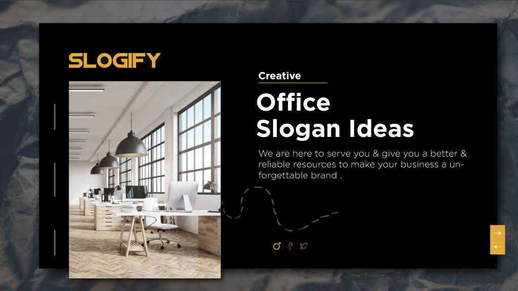 office slogan ideas