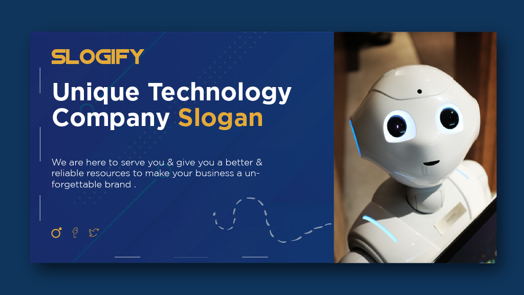 Unique Technology company Slogan